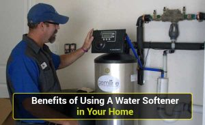 13 Amazing Benefits of Using A Water Softener in Your Home